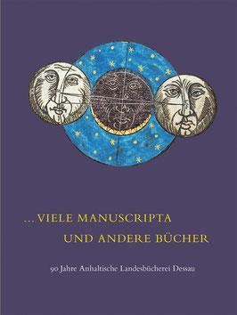 ...Viele Manuscripta und andere Bücher