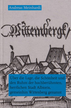 Wittenberg, Über die Lage,die Schönheit und...