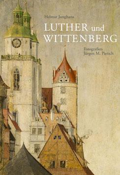 Luther und Wittenberg