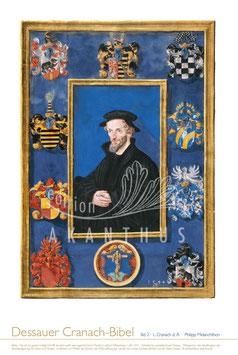 """Dessauer Cranach-Bibel """"Philipp Melanchthon"""""""
