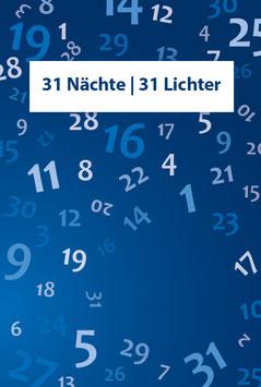 31 Nächte / 31 Lichter