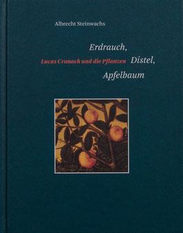 Erdrauch, Distel, Apfelbaum