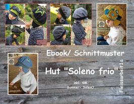 "Ebook/ Schnittmuster Hut ""SolenO frio"" ODER ""Soleni frio"""