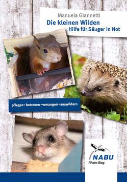 Die Kleinen Wilden - Hilfe für Säuger in Not