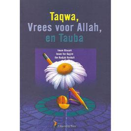 Taqwa, vrees voor Allah, en Tauba