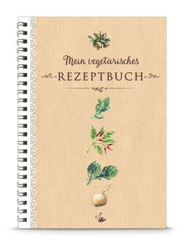 """DIN A5 KREATIV DIY KOCHBUCH """"Mein vegetarisches Rezeptbuch"""" zum Selbstbeschreiben natur (Spiralgebunden)"""