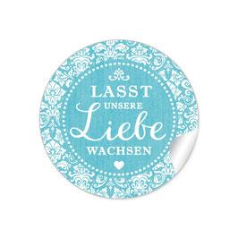 """""""Lasst unsere Liebe wachsen"""" - Shabby Chic - türkis"""