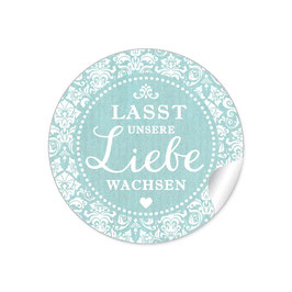 """""""Lasst unsere Liebe wachsen"""" - Shabby Chic - mint"""