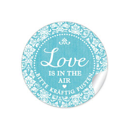 """Love ist in the Air"" - Shabby Chic - türkis"