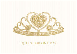 """ Queen for one Day"" Krone - Gold"