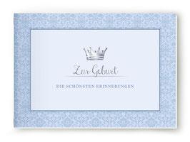 """DIN A5 BÜCHLEIN """"Zur Geburt - DIE SCHÖNSTEN ERINNERUNGEN"""" mit Krone blau (geheftet)"""