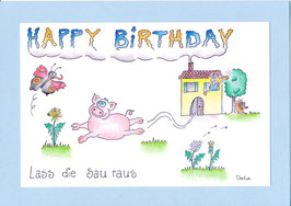 "Geburtstagskarte A5 mit Kuvert ""Lass die Sau raus"""