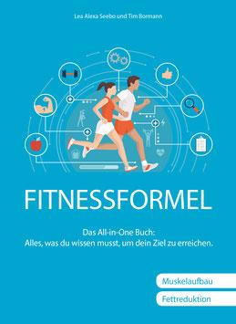 FITNESSFORMEL - Das All-in-One Buch