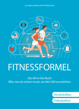 FITNESSFORMEL - Das All-in-One Buch