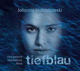 tiefblau - eine poetisch musikalische Reise