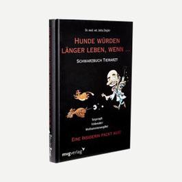 Dr. Jutta Ziegler – Schwarzbuch Tierarzt