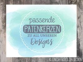 Passende Patenkerze zu all unseren Designs