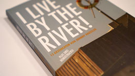 I live by the river! – Taschenbuch