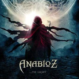 Anabioz  - ...to Light