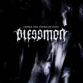Blessmon - Under the Storm of Hate