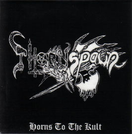 Thornspawn – Horns to the Kult 7""