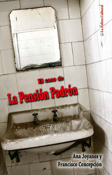 El caso de La Pensión Padrón