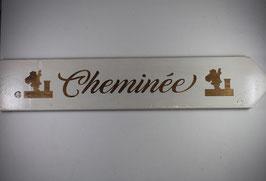 Pancarte Cheminée