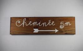 Pancarte Cheminée 5m