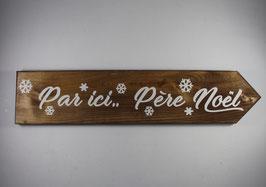 Pancarte Par ici Père-Noël
