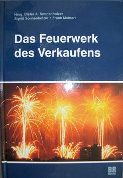 Das Feuerwerk des Verkaufens