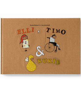 Kinderbuch - Elli, Timo & Kukie