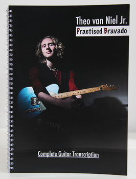 Practised Bravado - Complete Guitar Transcription - Printed Book