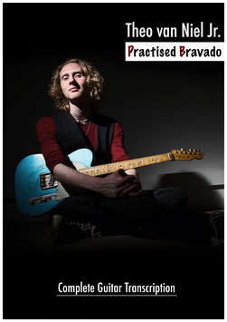Practised Bravado - Complete Guitar Transcription - Digital Book