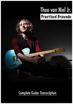 Practised Bravado - Complete Guitar Transcription - Digital Book