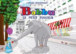 «Babbu – le petit fugueur»