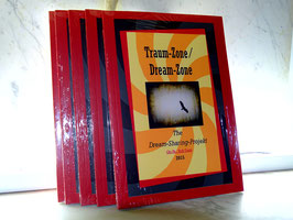 Traum-Zone / Dream-Zone  (the Dream-Sharing-Project (Phase I + II))