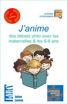 J'anime des débats philo avec les maternelles et les 6-8 ans - 3ème édition