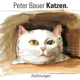 Peter Bauer Katzen. Zeichnungen