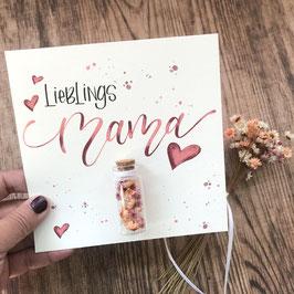 Karte *Lieblings  Mama*