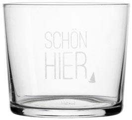 """Wasserglas """"Schön hier"""""""