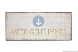 """Schild """"Meer geht immer"""""""