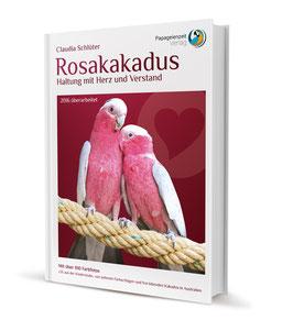 Sachbuchtitel: Rosakakadus - Haltung mit Herz und Verstand