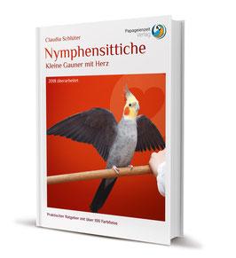 Sachbuchtitel: Nymphensittiche - Kleine Gauner mit Herz!