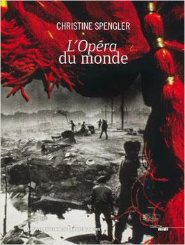 L'Opéra du monde - Christine Spengler