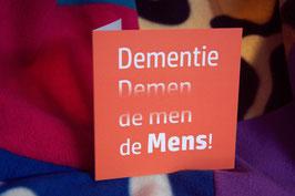 miKlaartje: 'Dementie, Demen, de men, de Mens!'