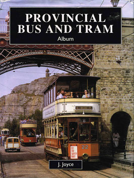 Provincial Bus and Tram Album by J Joyce