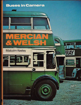 Buses  in Camera  Mercian and Welsh by Malcolm Keeley
