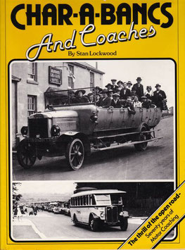 Char-a Bancs and Coaches  by Stan Lockwood