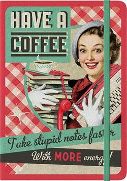Notizbuch Have A Coffee