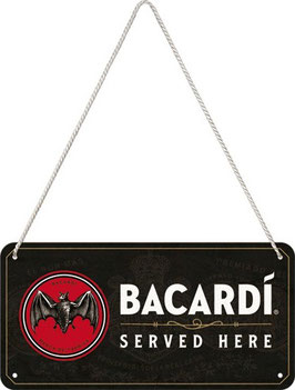 Bacardi Served Here Hängeschild